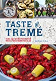 Image de Taste of Tremé: Creole, Cajun, and Soul Food from New Orleans' Famous Neighborhood of Jazz