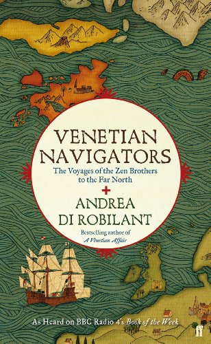 Venetian Navigators: The Voyages of the Zen Brothers to the Far North (English Edition) (Pioneer 1300)