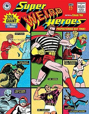 Pop Art Costume Comic Strip - Super Weird Heroes: Preposterous But