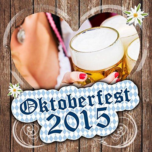 Oktoberfest 2015 [Explicit]