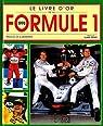 Le livre d'or de la formule 1. 1998 par Laborderie