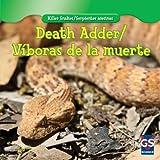 Death Adder / Víboras de la muerte (Killer Snakes / Serpientes asesinas)