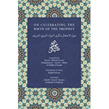 On Celebrating the Birth of the Prophet (IGI Enrichment Series)