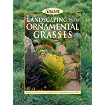 Landscaping With Ornamental Grasses Sunset book by Fiona Gilsenan (2002-01-03)