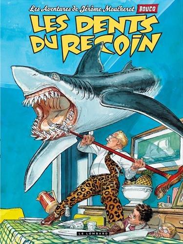Jérôme Moucherot - tome 1 - Les dents du recoin par Boucq François