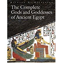 The Complete Gods and Goddesses of Ancient Egypt by Richard H. Wilkinson (2003-05-26)