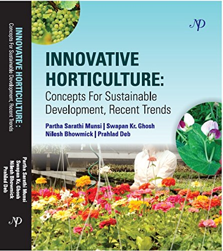 Innovative Horticulture: Concepts For Sustainable Development Recent Trends [Hardcover] [Jan 01, 2014] par Munsi and others