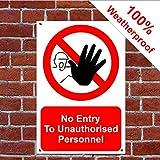 Kein Zutritt zu unbefugtem Personal wetterfest Schild aus Aluminium 3053PVC Aufkleber Selbstklebendes PVC (Vinyl) 30cm x 40cm approx 12