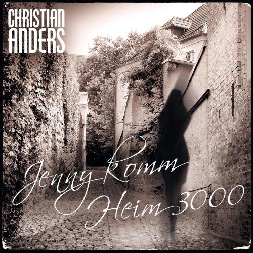 Christian Anders - Jenny komm ...