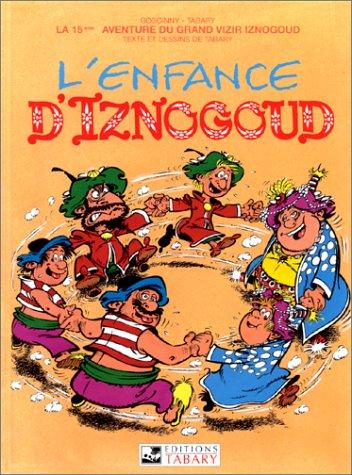 Iznogoud, tome 15 : L'enfance d'Iznogoud