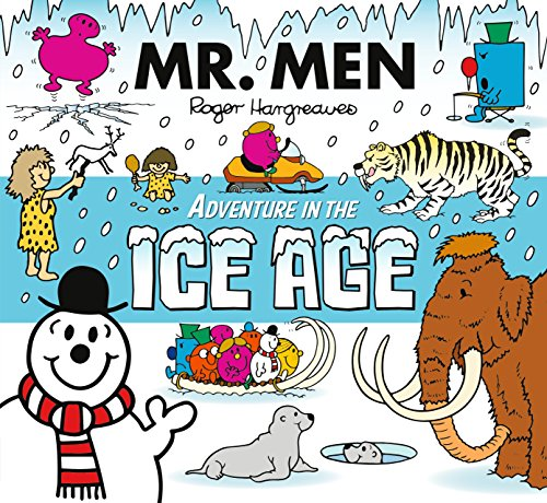 Mr Men Adventure In The Ice Age (Mr Men Adventures) por Adam Hargreaves