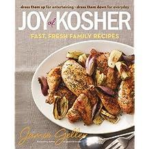 Joy of Kosher: Fast, Fresh Family Recipes (English Edition)
