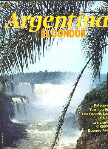 brochure-argentina-el-condor-patagonie-terre-de-feu-les-grands-lacs-le-nord-les-chutes-d-iguacu-buen
