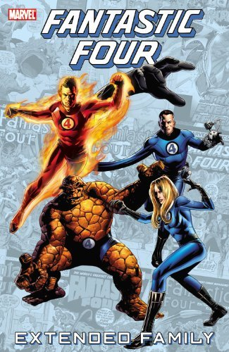 Fantastic Four: Extended Family (Fantastic Four (Marvel Paperback)) by Roy Thomas Stan Lee (9-Mar-2011) Paperback