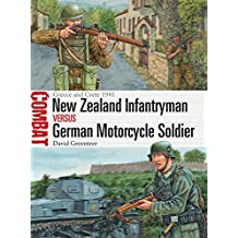 New Zealand Infantryman vs German Motorcycle Soldier: Greece and Crete 1941 (Combat Book 23) (English Edition)