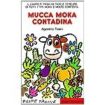 Mucca-Moka-contadina-Ediz-illustrata