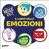 Scarica Libro Il libro delle emozioni Inside out Ediz illustrata (PDF,EPUB,MOBI) Online Italiano Gratis