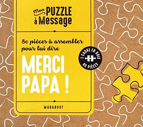 80 pièces à assembler pour lui dire Merci papa ! : Avec 1 cadre en bois et 80 pièces par From Marabout