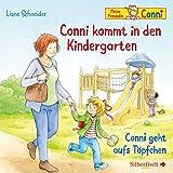 Conni kommt in den Kindergarten / Conni geht aufs Töpfchen: 1 CD (Meine Freundin Conni - ab 3)