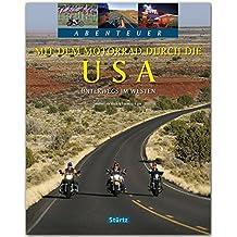 Abenteuer - Mit dem Motorrad durch die USA - Ein Bildband mit über 210 Bildern auf 128 Seiten - STÜRTZ Verlag