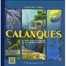 Les Calanques : De Cassis à la Côte Bleue, en passant par Marseille