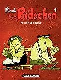 Les Bidochon (Tome 1) - Roman d'amour (FG.FLUIDE GLAC.)...