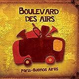 Boulevard Des Airs, Paris-Buenos Aires