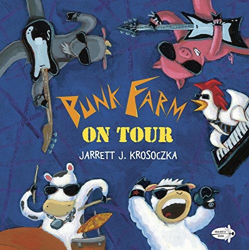 Punk Farm on Tour por Jarret J. Krosoczka
