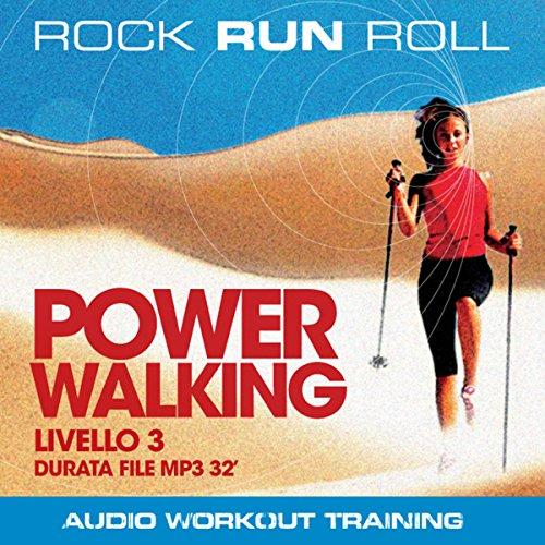 Power Walking Livello 3  Audiolibri