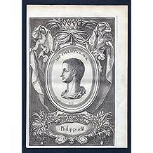 Philippus II - Philippus Caesar Roman emperor römischer Kaiser Portrait Kupferstich antique print