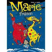 Marie Frisson - Tome 07 : Nuit magique