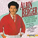 Albin Berger - Ich erfrier' in der Sonne ohne Dich