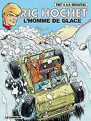 Ric Hochet - tome 69 - Homme de glace (L')