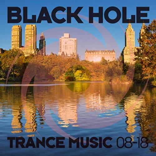 Black Hole Trance Music 08-18