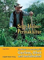 Sepp Holzers Permakultur.
