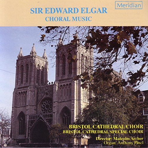 Elgar: Choral Music