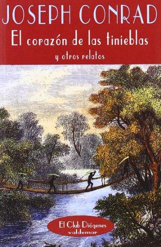 El corazón de las tinieblas: Y otros relatos (El Club Diógenes) por Joseph Conrad