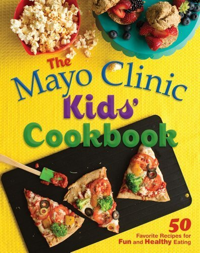the-mayo-clinic-kids-cookbook-50-favorite-recipes-for-fun-and-healthy-eating-by-mayo-clinic-2012-har