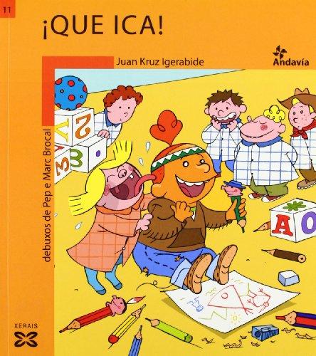Que Ica! (Infantil E Xuvenil) par Juan Kruz Igerabide
