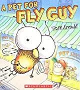 A Pet For Fly Guy Paperback by Tedd Arnold (2014-08-01)