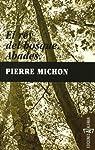 Rey Del Bosque,El / Abades ) par Michon
