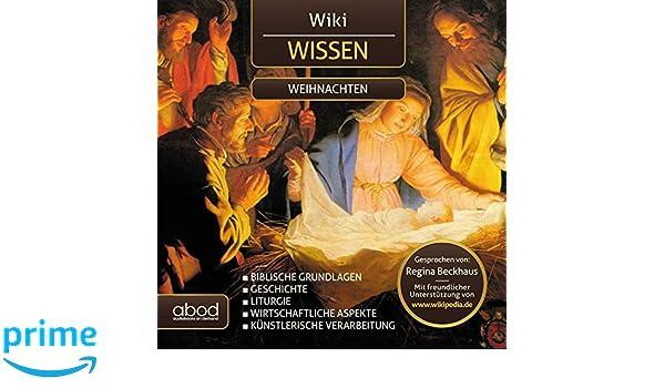 Weihnachten Wikipedia.Wikipedia Wissen Weihnachten Geschichte Biblische Grundlagen