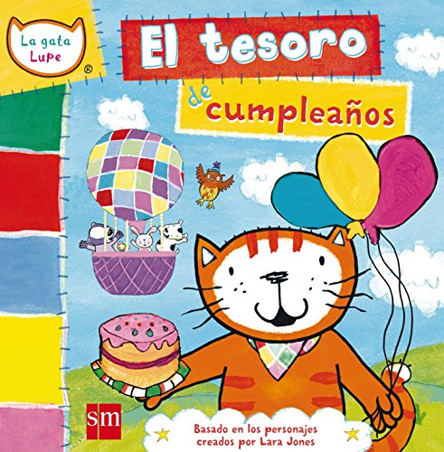 El tesoro de cumpleaños (La gata Lupe) por Lara Jones
