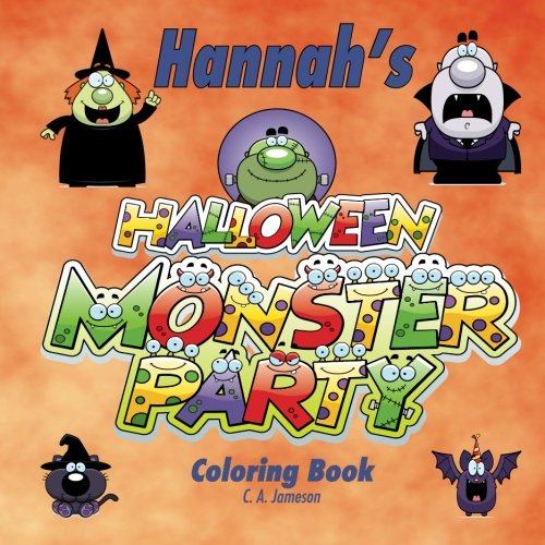 Hannah's Halloween Monster Party Coloring Book (Personalized Books for Children) (Personalized Children's Books)