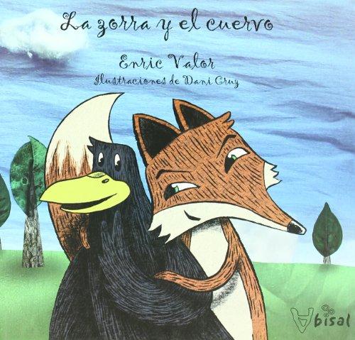 La zorra y el cuervo (Cuentos populares valencianos) por Enric Valor i Vives