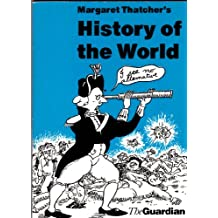 Margaret Thatcher's History of the World