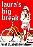 Laura's Big Break by Janet Elizabeth Henderson