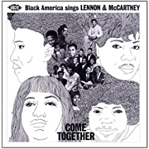Come Together. Black America Sings Lenno