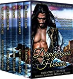 DANGEROUS HEROES: PASSIONATE TALES OF ROGUES, WARRIORS, PRINCES & PIRATES BOX SET...
