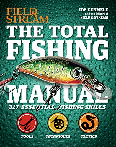 the-total-fishing-manual-317-essential-fishing-skills-field-and-stream